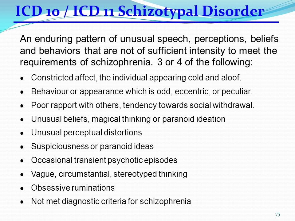 Categories With the Lowest Goodness of Fit ICD-10GOFDSM-IVGOF Dissociative [Conversion] Disorders 0.45 Schizotypal Personality Disorder0.44 Asperger's
