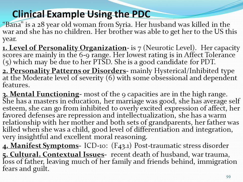 PDC's Taxonomy: From Larger to Smaller Units Cultural-Contextual Issues ICD Symptoms Mental Functioning Personality Patterns Personality Organization