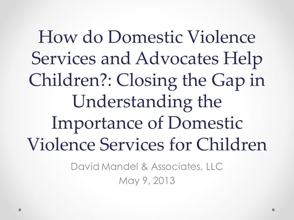 Discussion Question How do services for adult survivors help children.