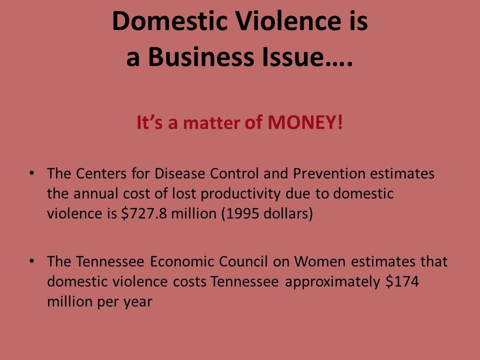 Domestic Violence is a Business Issue…. It's a matter of MONEY.