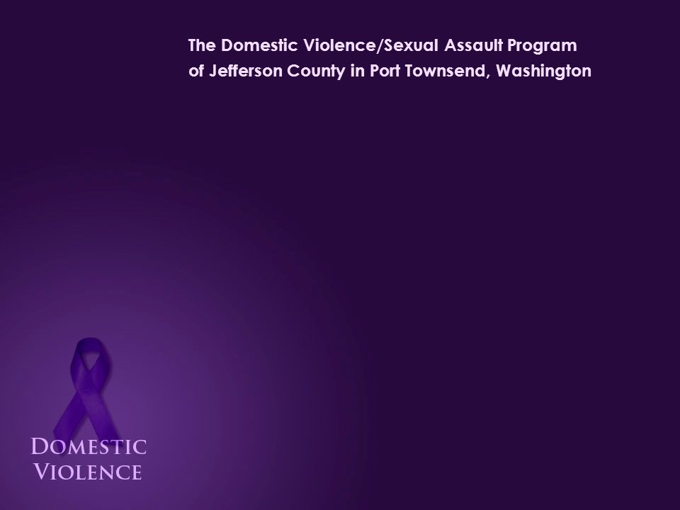 The Domestic Violence/Sexual Assault Program of Jefferson County in Port Townsend, Washington