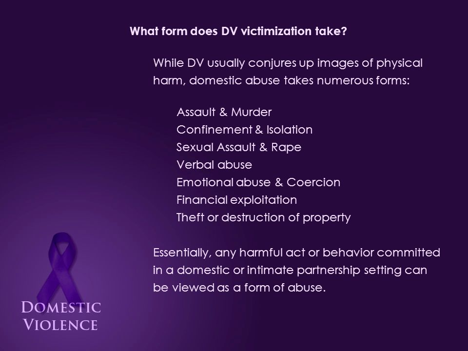 What form does DV victimization take.