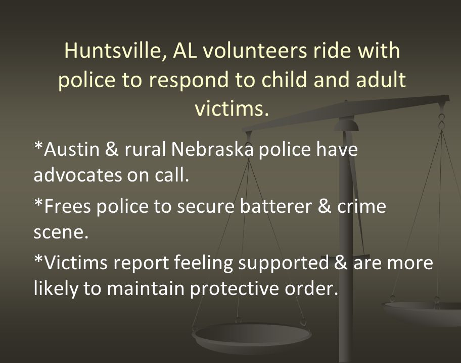 Huntsville, AL volunteers ride with police to respond to child and adult victims.