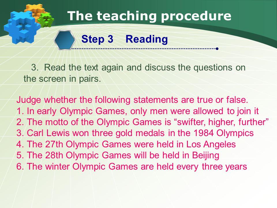 The teaching procedure Step 3 Reading 3.