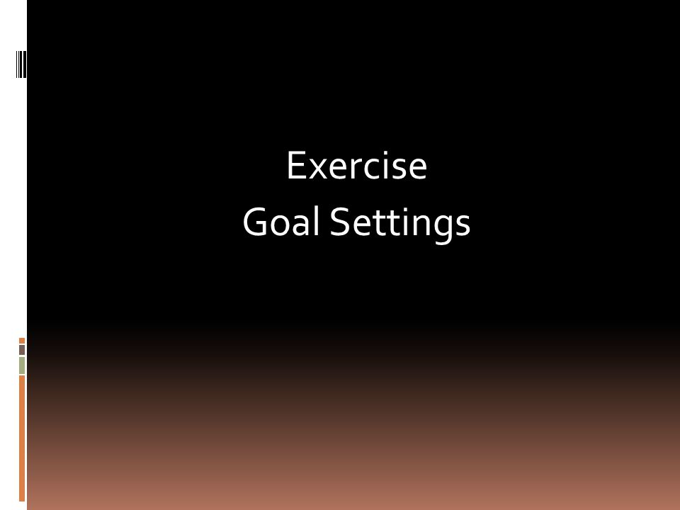 Exercise Goal Settings