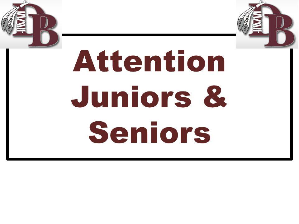 Attention Juniors & Seniors