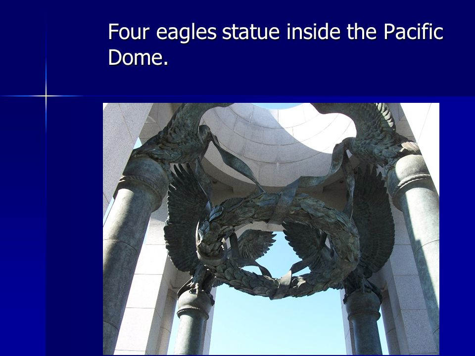 Four eagles statue inside the Pacific Dome.