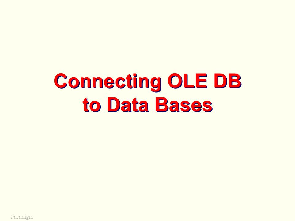 Connecting OLE DB to Data Bases