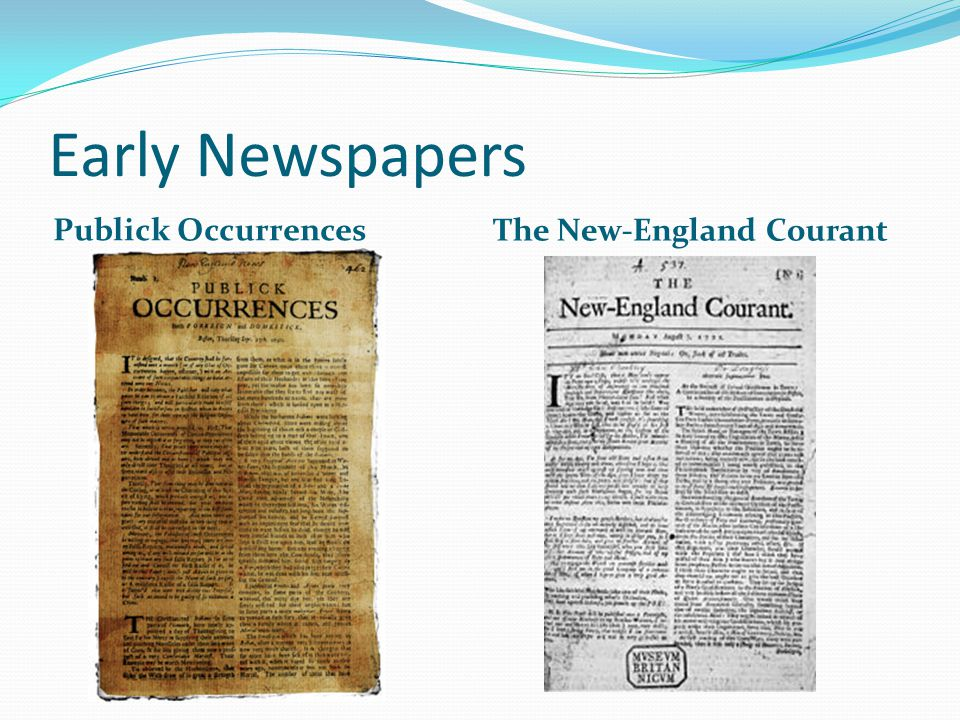 Early Newspapers Publick Occurrences The New-England Courant