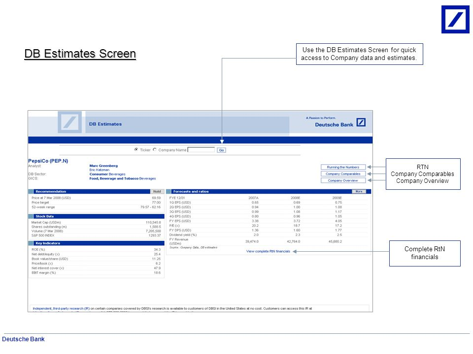 Deutsche Bank Document Search Screen Use the Document Search to find any Equity Research document published over the past five years