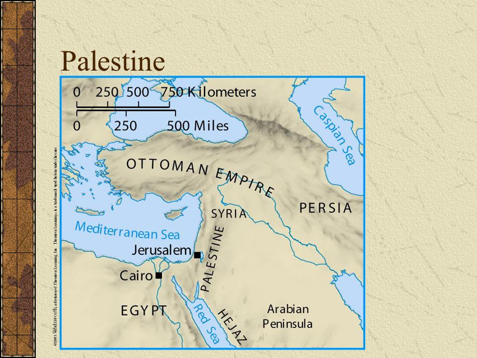 Palestine ©2003 Wadsworth, a division of Thomson Learning, Inc.
