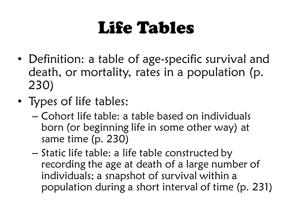 Type of Life Table: Cohort Discuss further Example with penguins