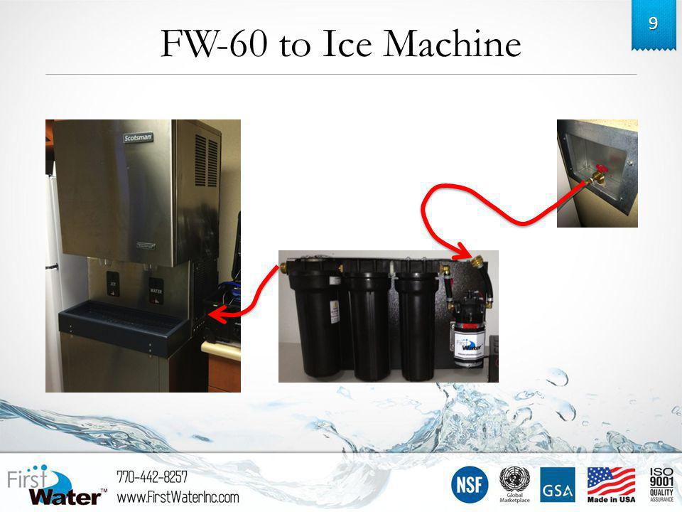 FW-60 to Ice Machine 9