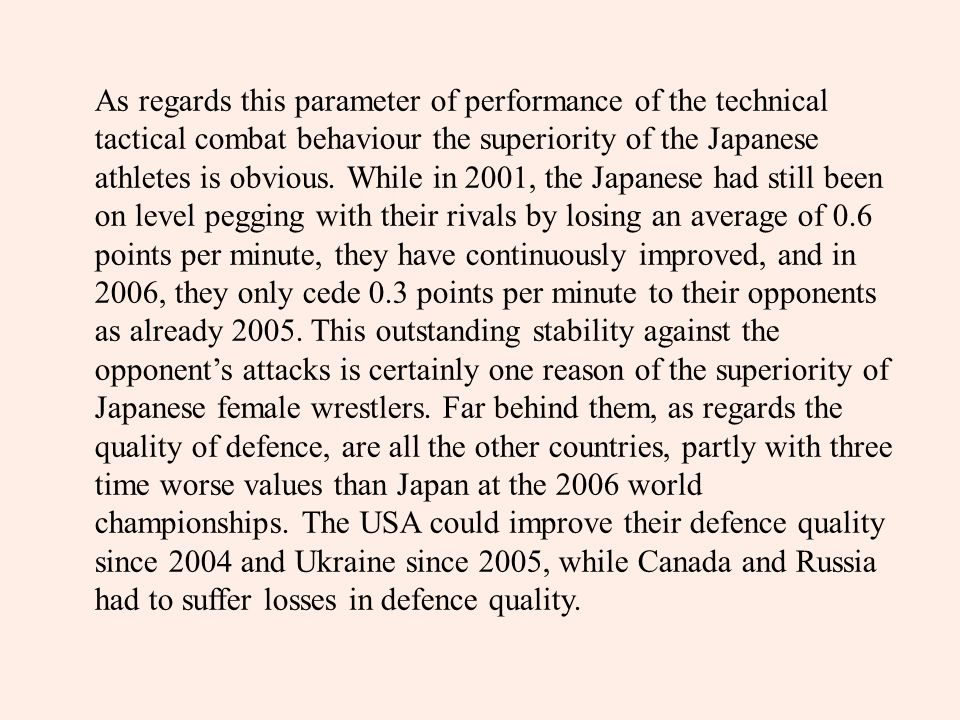 As regards this parameter of performance of the technical tactical combat behaviour the superiority of the Japanese athletes is obvious.