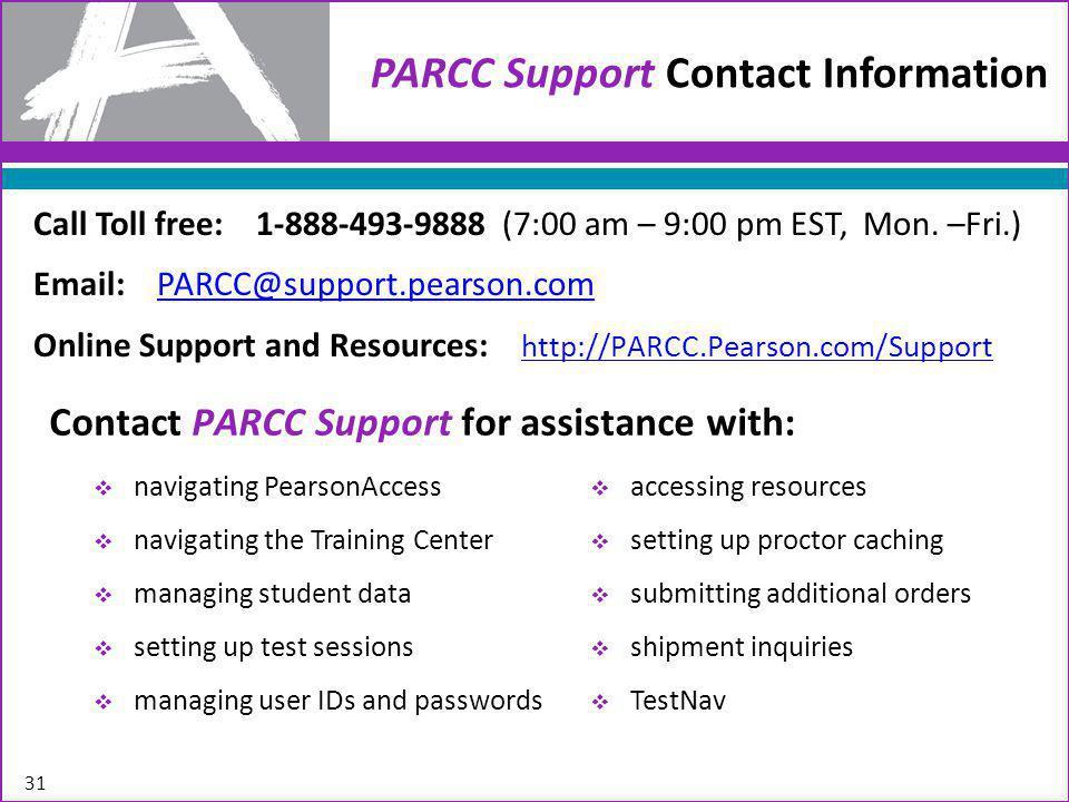 Call Toll free: 1-888-493-9888 (7:00 am – 9:00 pm EST, Mon.