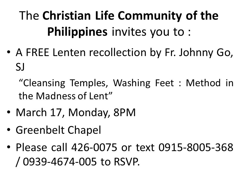 The Christian Life Community of the Philippines invites you to : A FREE Lenten recollection by Fr.