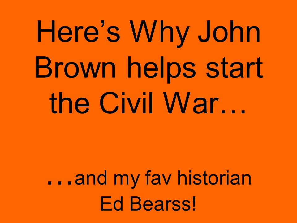 THE OUTCOME : No slaves revolted! 9 Died: –1 frmr slave, His 2 sons, and 9 more! Brown tried for TREASON Hanged in VA square