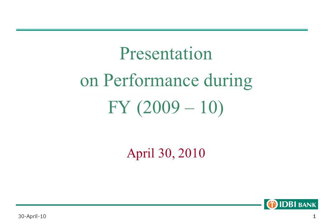 1130-April-101 Presentation on Performance during FY (2009 – 10) April 30, 2010