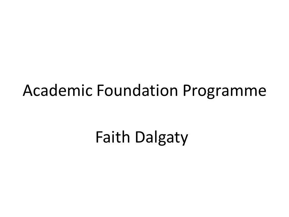 Academic Foundation Programme Faith Dalgaty