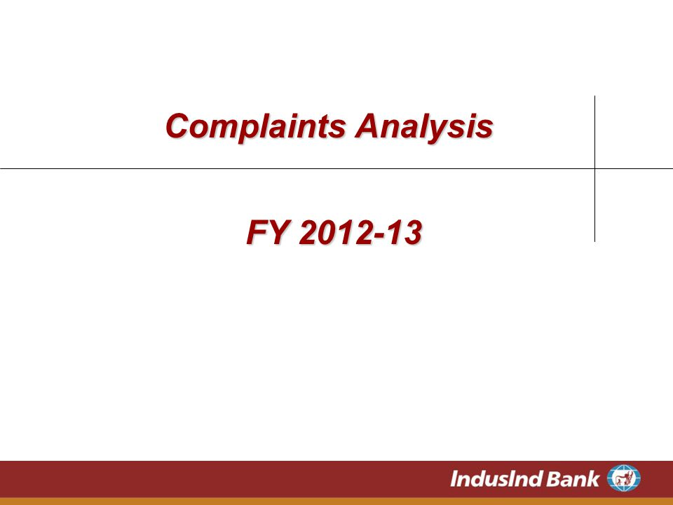 Complaints Analysis FY 2012-13
