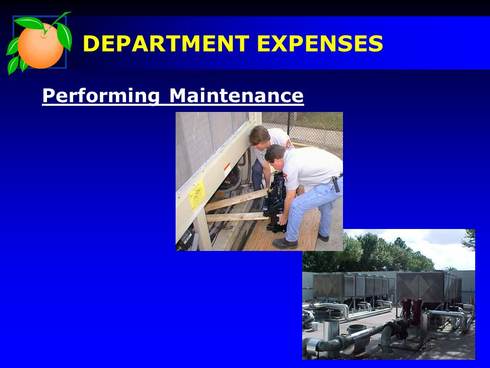 Performing Maintenance DEPARTMENT EXPENSES