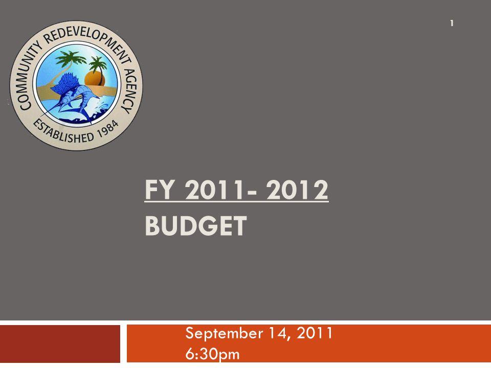 FY 2011- 2012 BUDGET September 14, 2011 6:30pm 1
