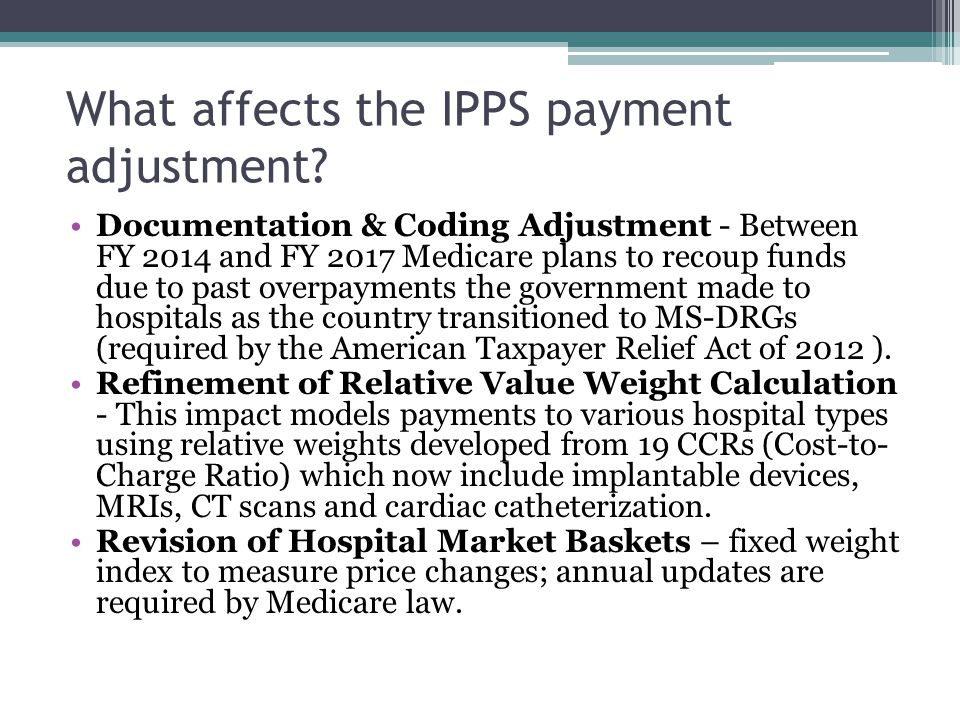 What affects the IPPS payment adjustment.