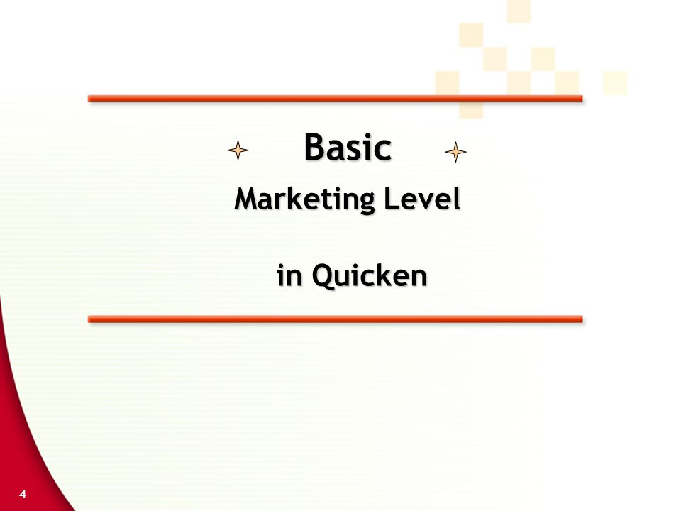 4 Basic Marketing Level in Quicken in Quicken