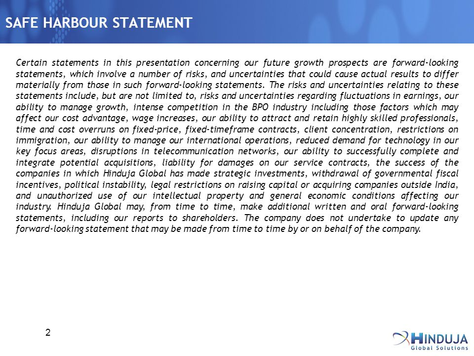2 SAFE HARBOUR STATEMENT Certain statements in this presentation concerning our future growth prospects are forward-looking statements, which involve