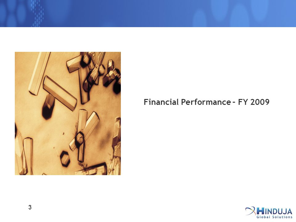 3 Financial Performance – FY 2009