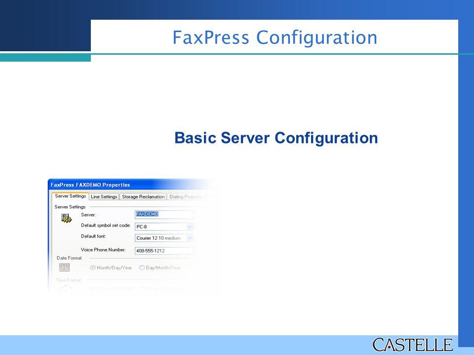 FaxPress Configuration Basic Server Configuration