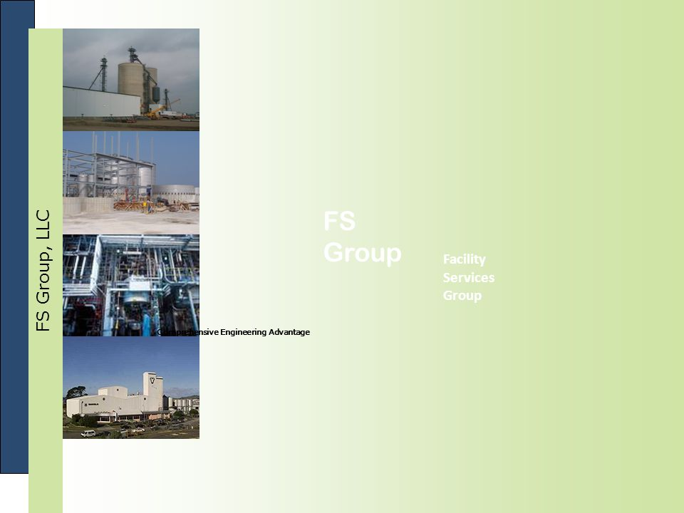 FS Group, LLC FS Group Facility Services Group Comprehensive Engineering Advantage
