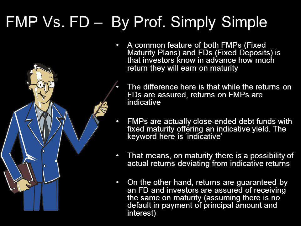 FMP Vs. FD – By Prof.