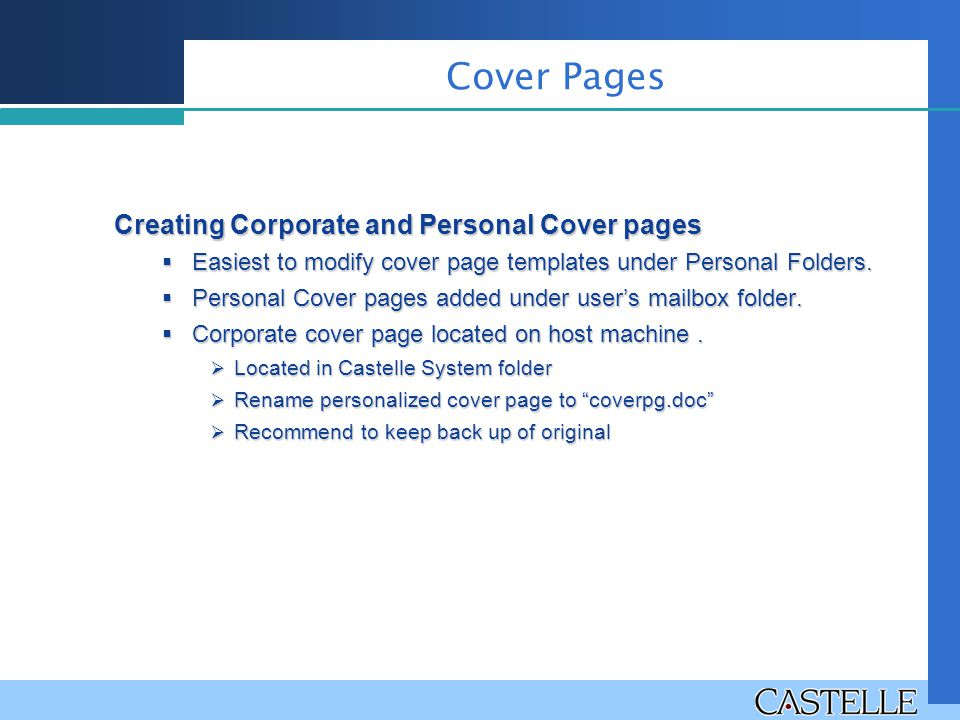 Creating Corporate and Personal Cover pages  Easiest to modify cover page templates under Personal Folders.
