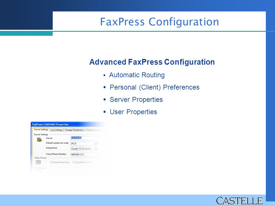 FaxPress Configuration Advanced FaxPress Configuration  Automatic Routing  Personal (Client) Preferences  Server Properties  User Properties