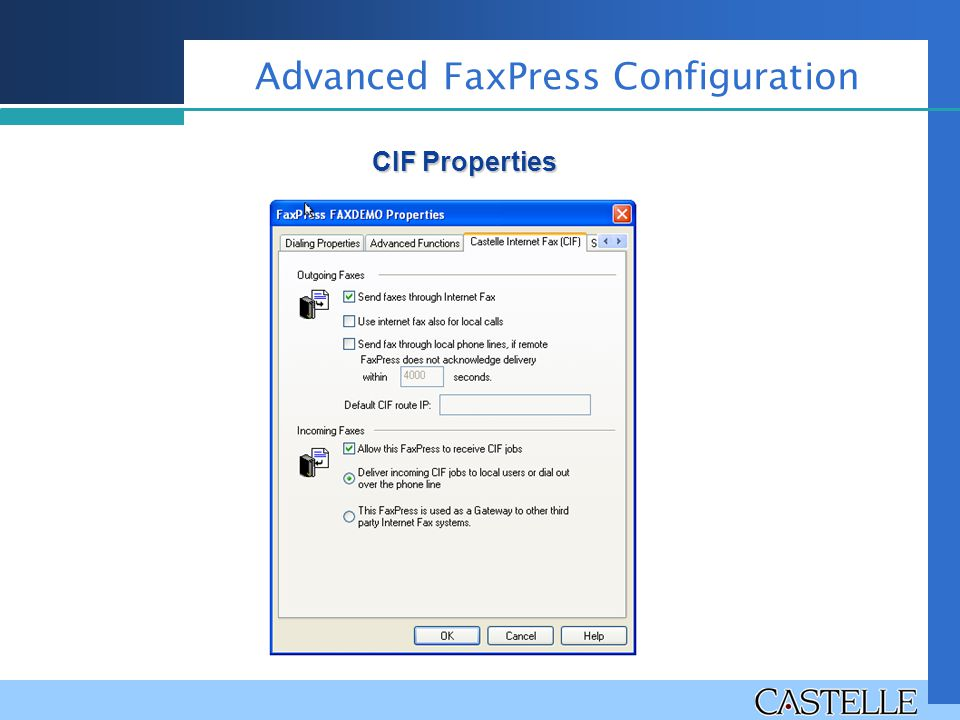 Advanced FaxPress Configuration CIF Properties
