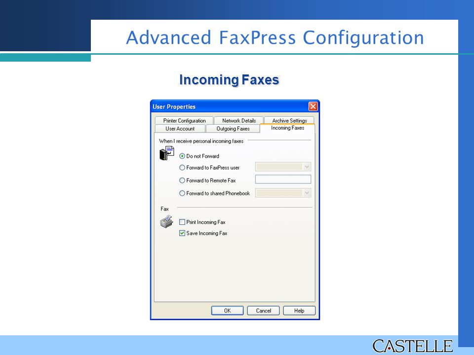 Advanced FaxPress Configuration Incoming Faxes