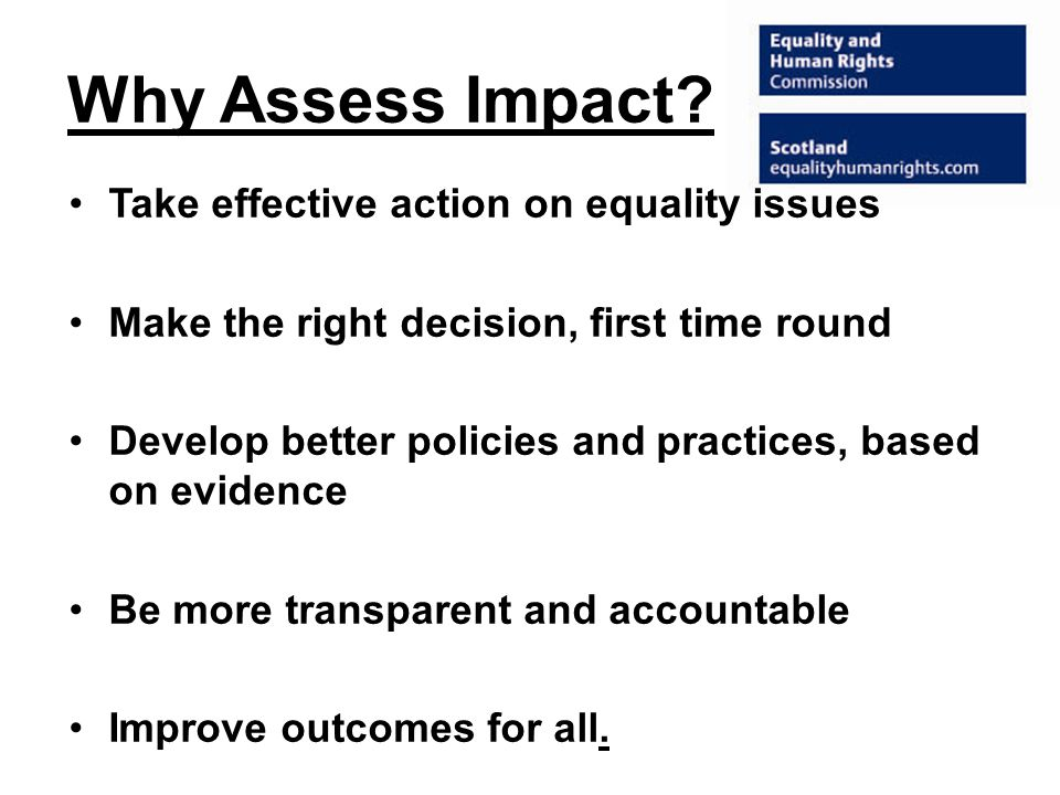 Why Assess Impact.