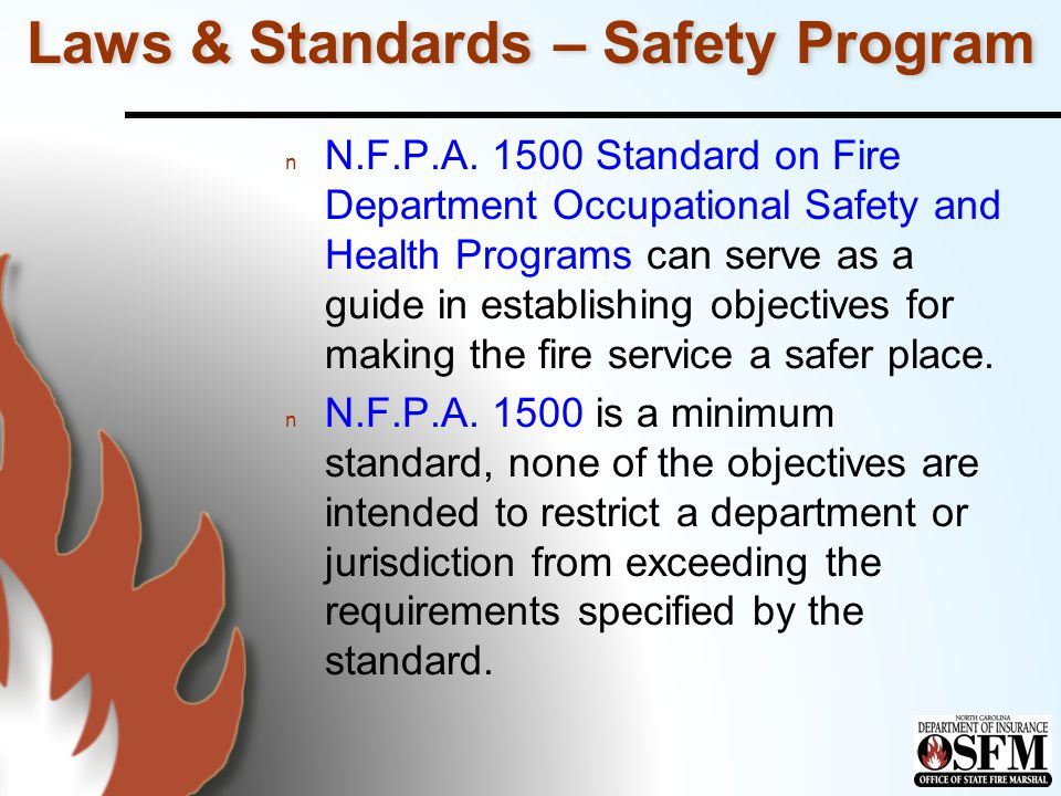 Laws & Standards – Safety Program n N.F.P.A.