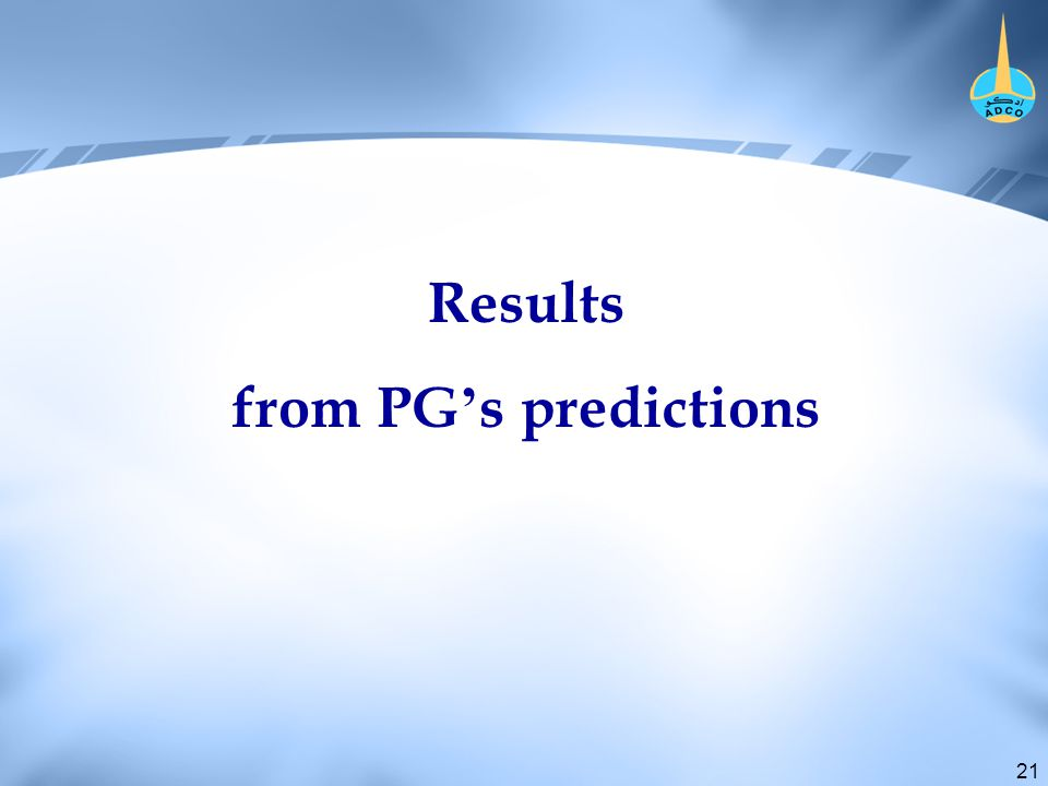21 Results from PG ' s predictions