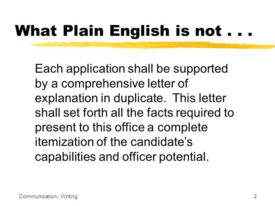Communication - Writing2 What Plain English is not...