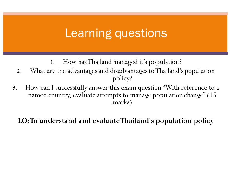 1. How has Thailand managed it's population. 2.