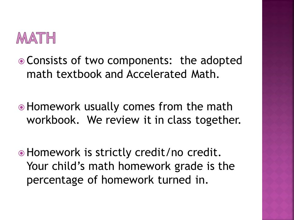  Consists of two components: the adopted math textbook and Accelerated Math.