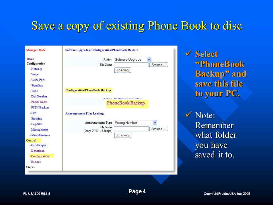 Copyright FreelineUSA, Inc.2005 FL-USA 800 R5.3.5 Page 15 FL-USA 800  Thank You for your time.
