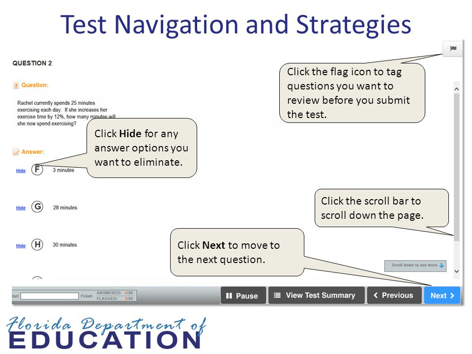 Test Navigation and Strategies Click Hide for any answer options you want to eliminate.