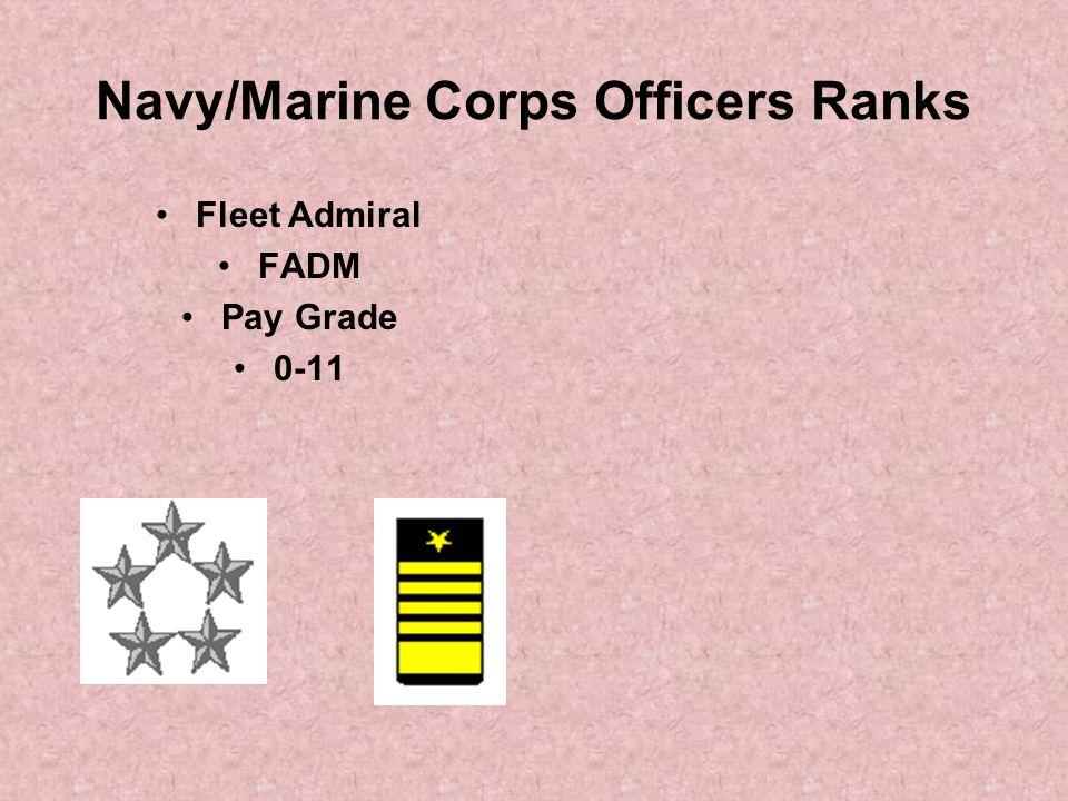 Navy/Marine Corps Officers Ranks Fleet Admiral FADM Pay Grade 0-11