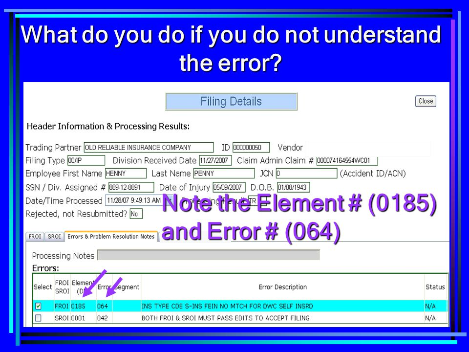 20 What do you do if you do not understand the error? Note the Element # (0185) and Error # (064)