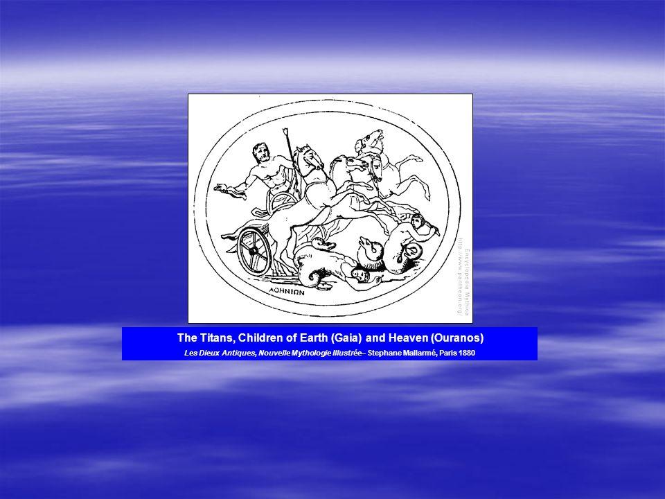 The Titans, Children of Earth (Gaia) and Heaven (Ouranos) Les Dieux Antiques, Nouvelle Mythologie Illustrée– Stephane Mallarmé, Paris 1880
