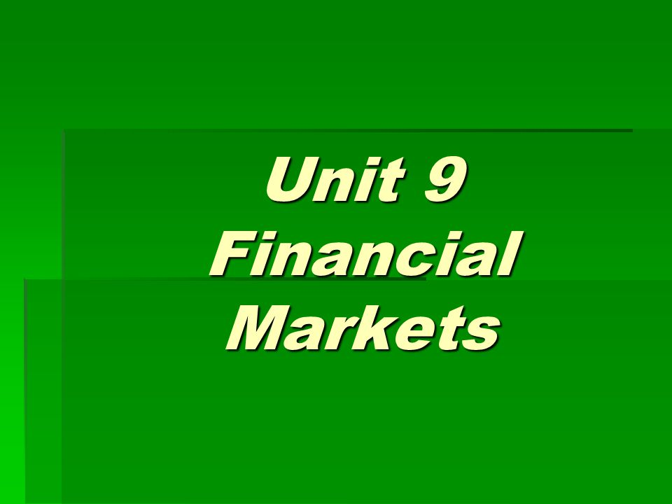 After studying this text, you are required to:  understand the meaning of finance;  name some famous financial markets;  learn the definition of foreign exchange and foreign exchange market  understand some inportant words and expressions
