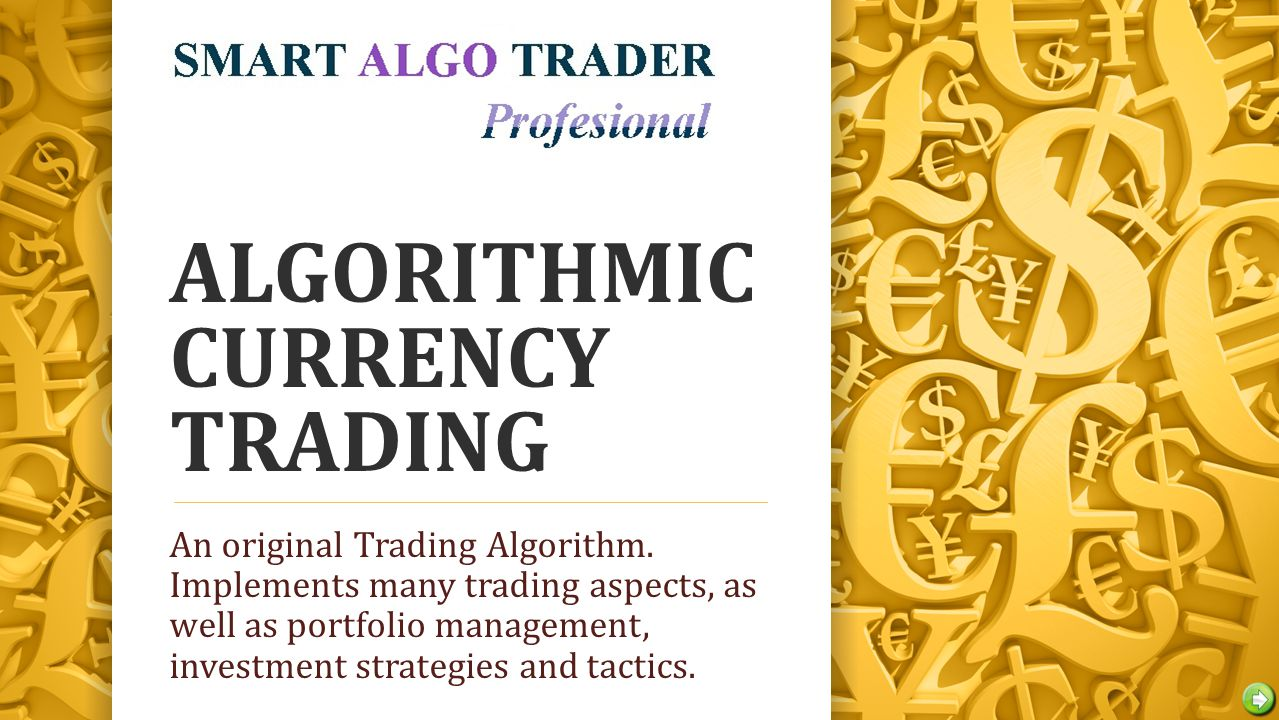 ALGORITHMIC CURRENCY TRADING An original Trading Algorithm.